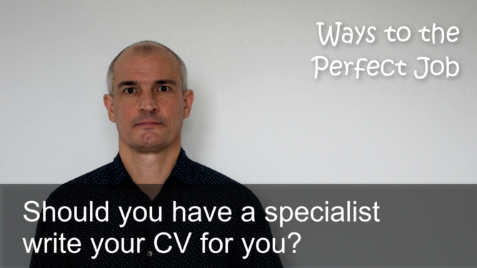 Should you have a specialist write your CV for you? (Video podcast)