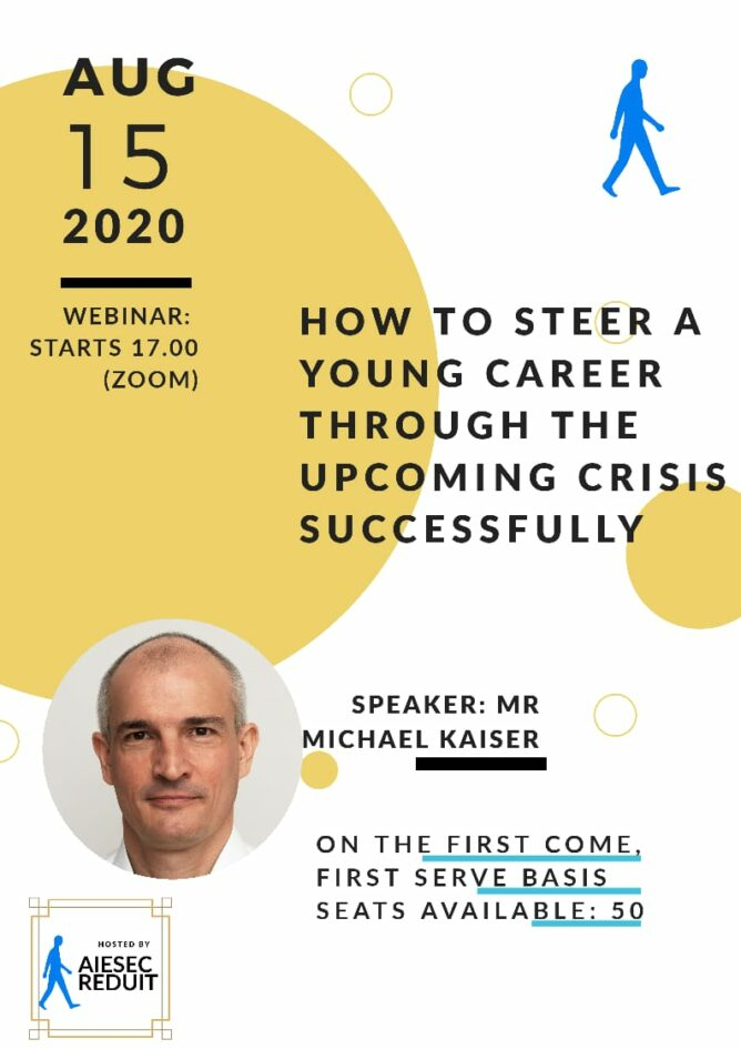 "AIESEC Webinar Workshop ""How to steer a young career through the upcoming crisis successfully"""